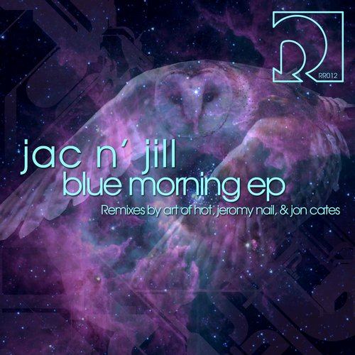 Jac N Jill - Blue Morning [RR012]